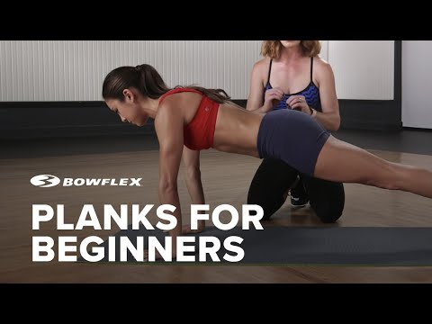 Bowflex® How-To | Planks for Beginners