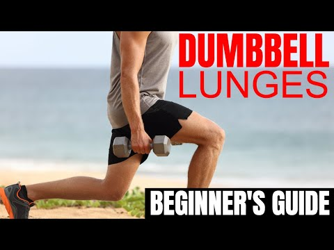How to Do Dumbbell Lunges Properly for Men - The Beginner's Guide